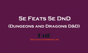 5e Feats in DND (Dungeons and Dragons)