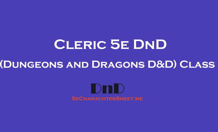 Cleric 5e DnD (Dungeons and Dragons D&D) Class