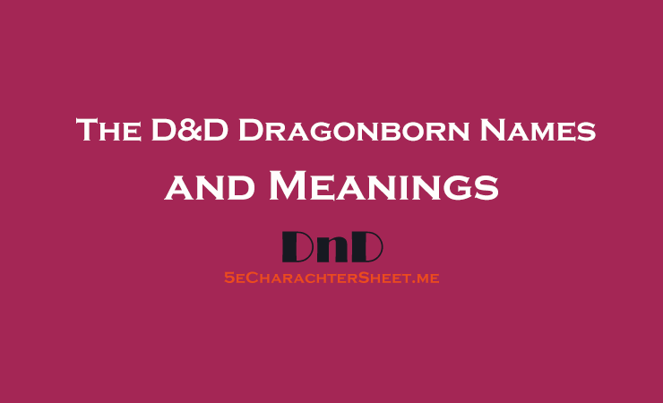 The D&D Dragonborn Names and Meanings