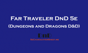D&D 5E Far Traveler