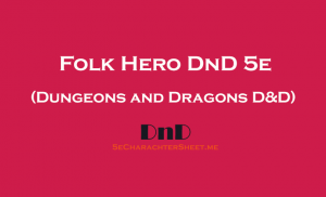 Folk Hero 5e in DnD (Dungeons and Dragons)