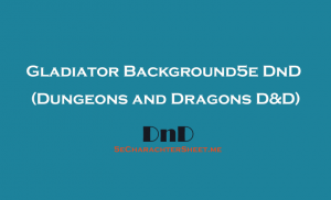 Gladiator Background 5e (5th Edition) in D&D