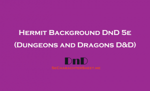 Hermit Background 5e DnD (Dungeons and Dragons)