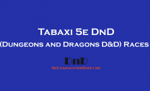 Tabaxi D&D 5th Edition (Dungeons and Dragons 5e)