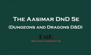 The Aasimar D&D 5th Edition