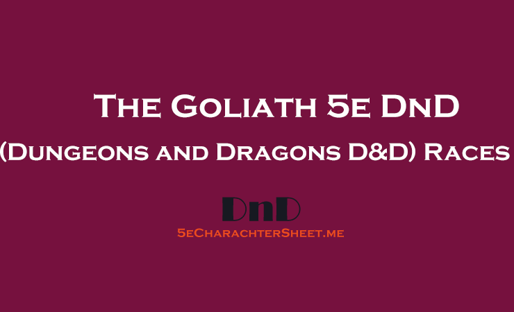 The Goliath 5e (Dungeons and Dragons D&D) Race