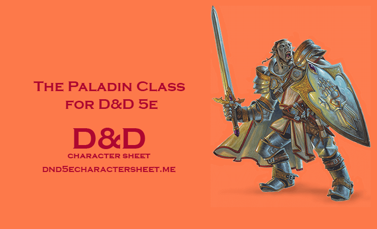 The Paladin Class for D&D 5e